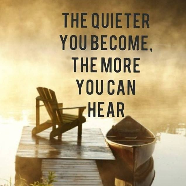 the-quieter-you-become-the-more-you-can-hear-1